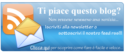Ti piace questo post? abbonati al Feed RSS o alla newsletter, cosi non perderai nemmeno un post.